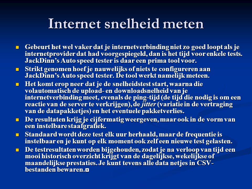 Internet snelheid meten Gebeurt het wel vaker dat je internetverbinding niet zo goed loopt als je internetprovider dat had voorgespiegeld, dan is het tijd voor enkele tests.