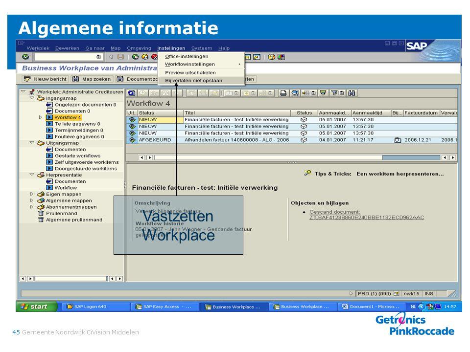 45Gemeente Noordwijk CiVision Middelen Algemene informatie Vastzetten Workplace