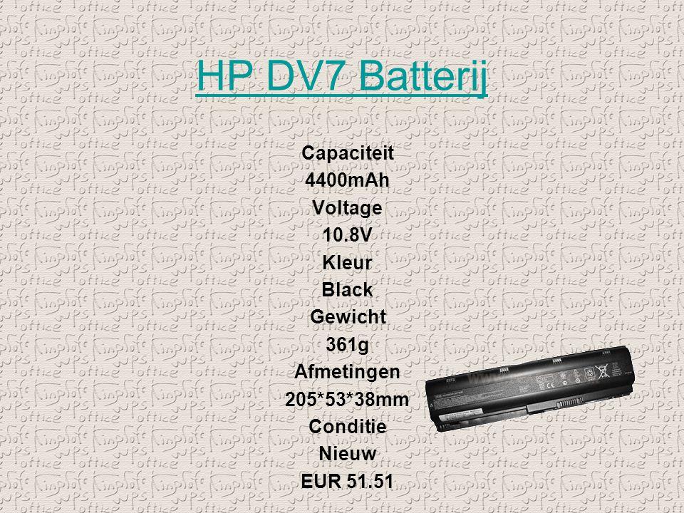 HP DV7 Batterij Capaciteit 4400mAh Voltage 10.8V Kleur Black Gewicht 361g Afmetingen 205*53*38mm Conditie Nieuw EUR 51.51