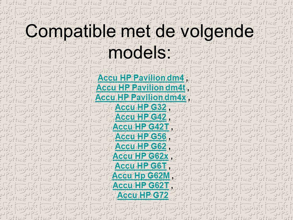 Compatible met de volgende models: Accu HP Pavilion dm4Accu HP Pavilion dm4, Accu HP Pavilion dm4tAccu HP Pavilion dm4t, Accu HP Pavilion dm4xAccu HP