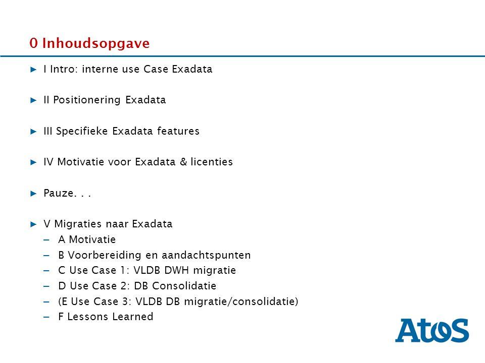 17-11-2011 V-b Denk na over: migratie architectuur en migratie strategie HHhHHh 10 Gb kaarten aanschaffen Exadata/ Sun ZFS applicance.