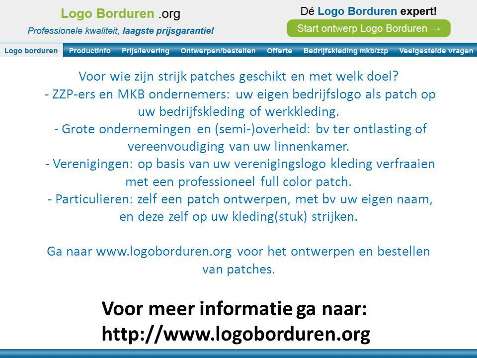 Voor meer informatie ga naar: http://www.logoborduren.org Alle voordelen van een patch door strijk embleem kort op een rij: - Eenvoudig ontwerpproces: formaat kiezen, plaatje of logo inladen, eigen tekst invoeren, en klaar.