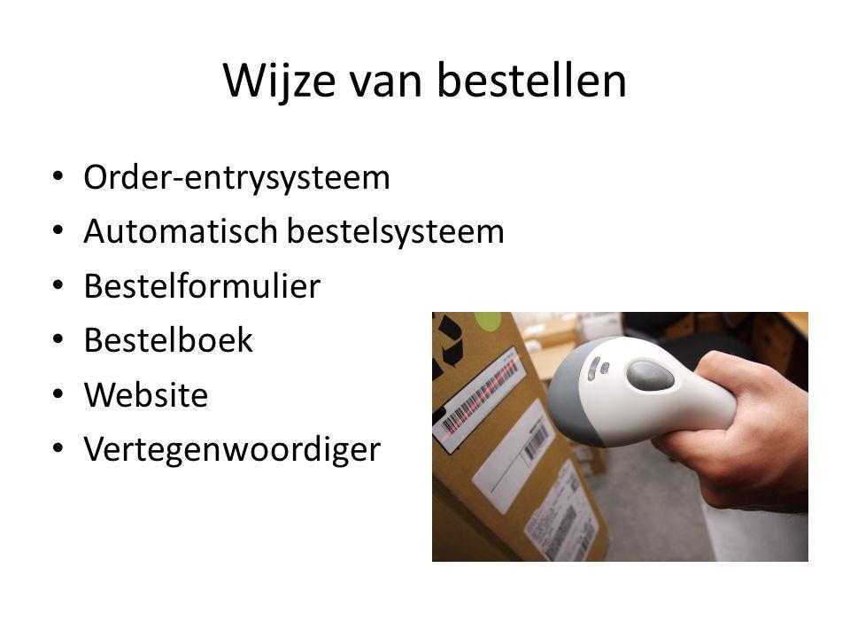 Wijze van bestellen Order-entrysysteem Automatisch bestelsysteem Bestelformulier Bestelboek Website Vertegenwoordiger