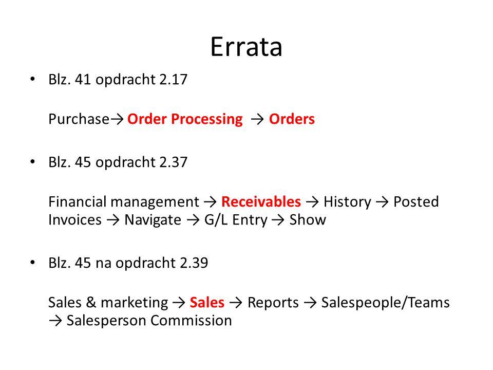 Errata Blz.41 opdracht 2.17 Purchase→ Order Processing → Orders Blz.