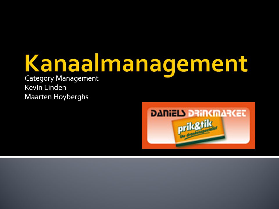 Category Management Kevin Linden Maarten Hoyberghs