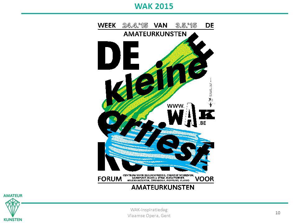 WAK-inspiratiedag Vlaamse Opera, Gent 10 WAK 2015