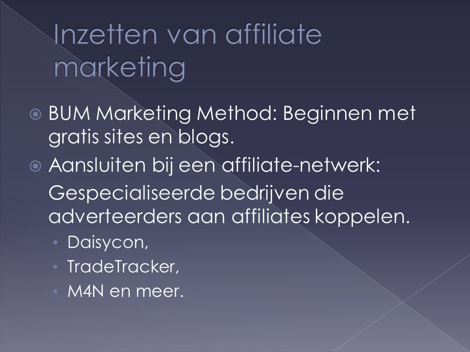  BUM Marketing Method: Beginnen met gratis sites en blogs.
