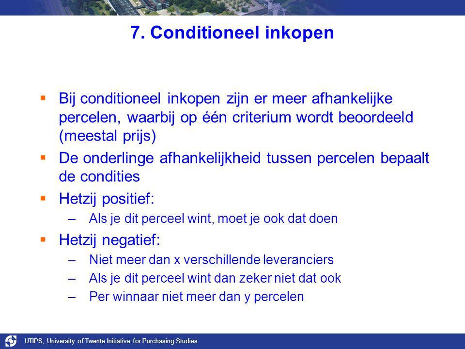 UTIPS, University of Twente Initiative for Purchasing Studies 7. Conditioneel inkopen  Bij conditioneel inkopen zijn er meer afhankelijke percelen, w