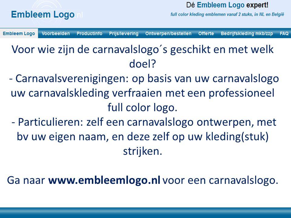 Alle voordelen van een carnavalslogo kort op een rij: - Eenvoudig ontwerpproces: formaat kiezen, plaatje of logo inladen, eigen tekst invoeren, en klaar.