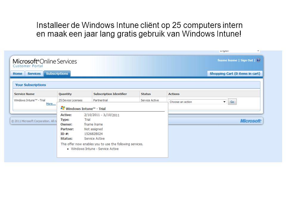 Installeer de Windows Intune cliënt op 25 computers intern en maak een jaar lang gratis gebruik van Windows Intune!