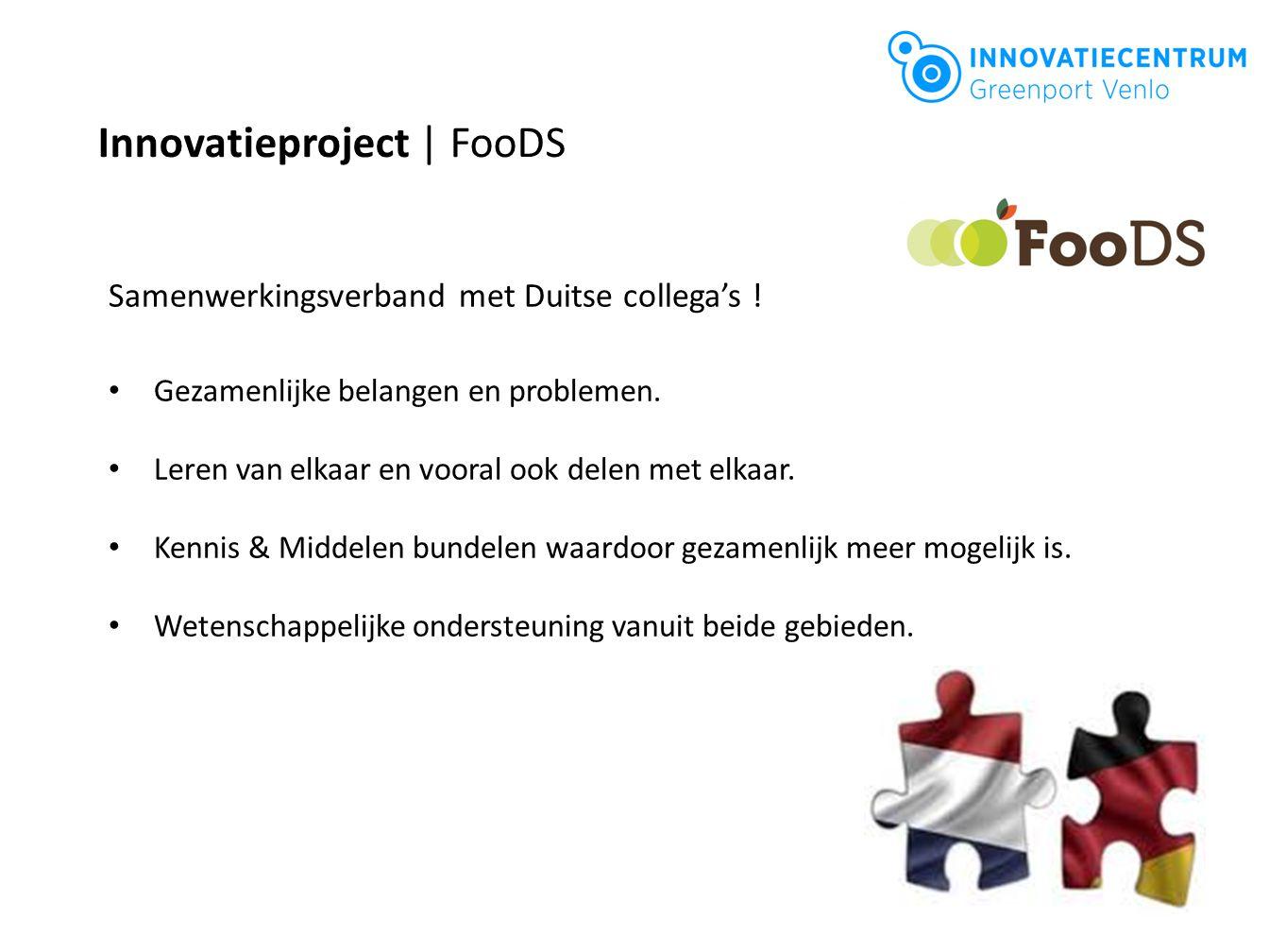 Innovatieproject | FooDS Samenwerkingsverband met Duitse collega's ! Gezamenlijke belangen en problemen. Leren van elkaar en vooral ook delen met elka