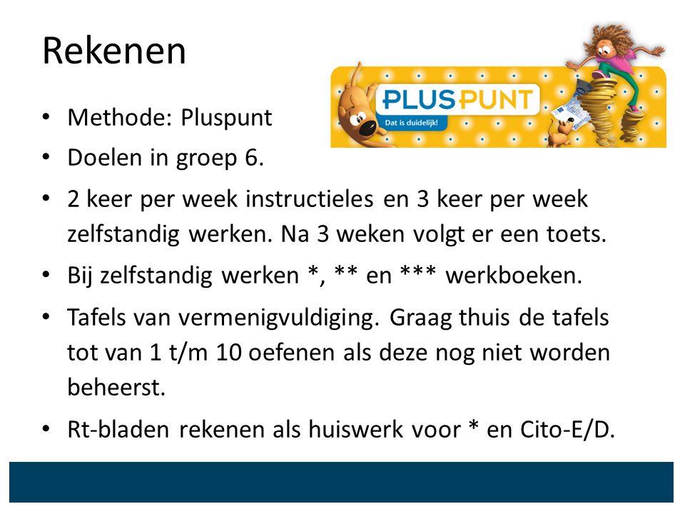 Rekenen Methode: Pluspunt Doelen in groep 6. 2 keer per week instructieles en 3 keer per week zelfstandig werken. Na 3 weken volgt er een toets. Bij z