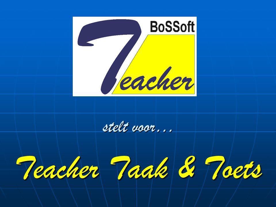 stelt voor… Teacher Taak & Toets