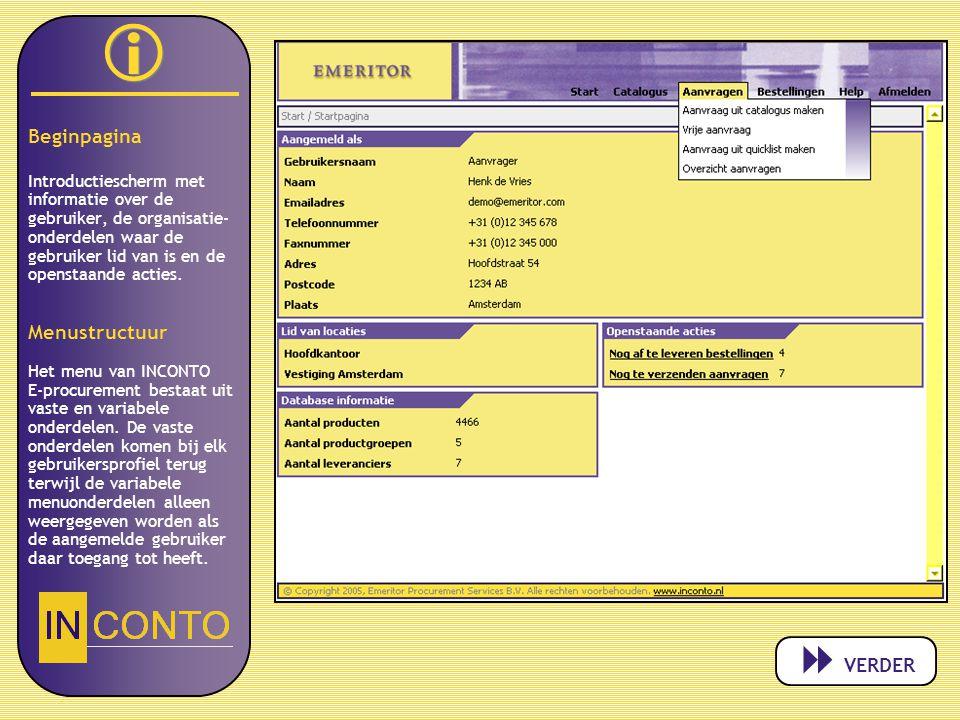   Beginpagina Introductiescherm met informatie over de gebruiker, de organisatie- onderdelen waar de gebruiker lid van is en de openstaande acties.