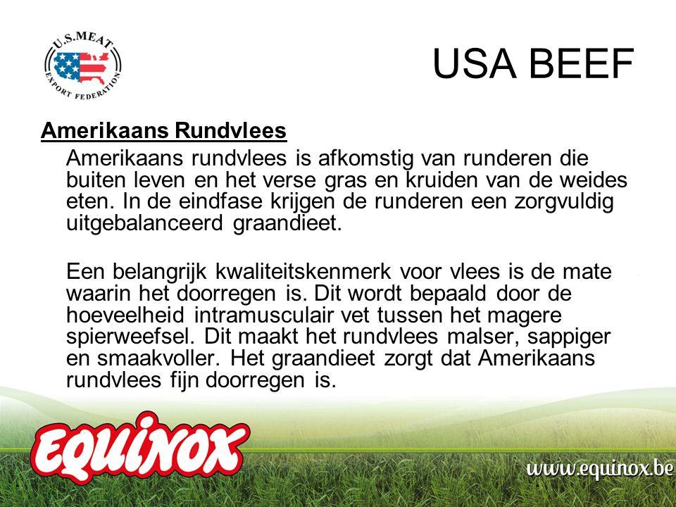 USA BEEF PRODUCTEN USA BEEF DUNNE LENDE (+/- 5 kg) 1105102 USA BEEF KLEINHOOFD ( +/- 2,4 kg) 1105103 USA BEEF BOVENBIL (+/- 5 kg) 1105101