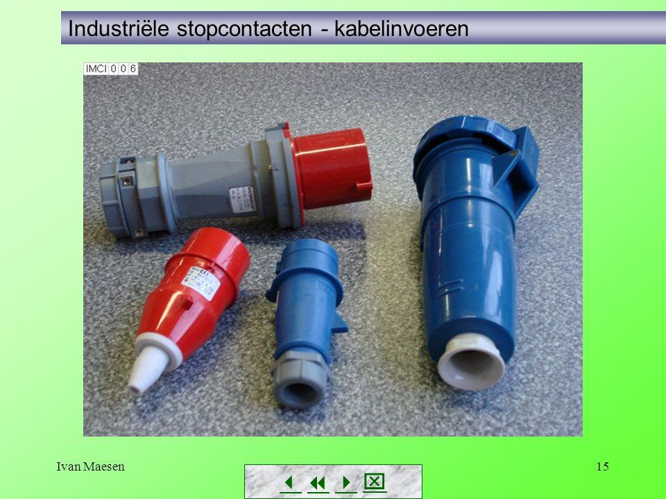 Ivan Maesen15        Industriële stopcontacten - kabelinvoeren