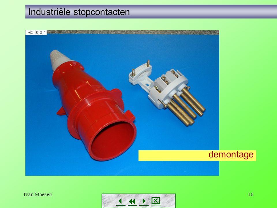 Ivan Maesen16        Industriële stopcontacten demontage