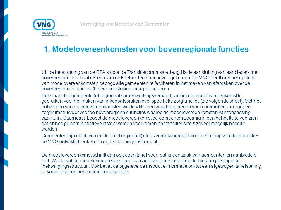 Vereniging van Nederlandse Gemeenten Uit de beoordeling van de RTA's door de Transitiecommissie Jeugd is de aansluiting van aanbieders met bovenregion