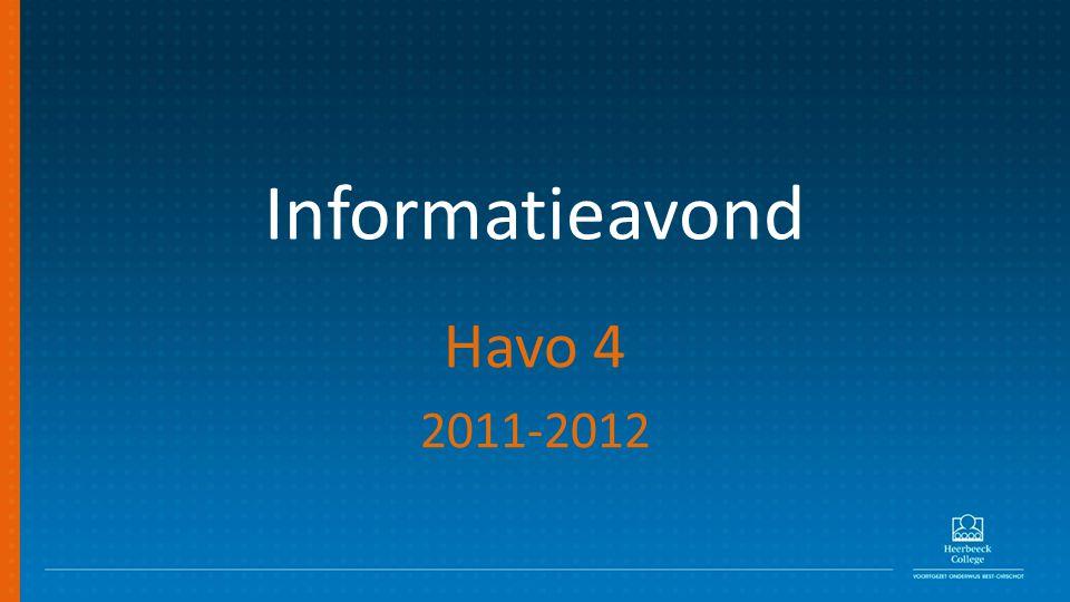 Informatieavond Havo 4 2011-2012