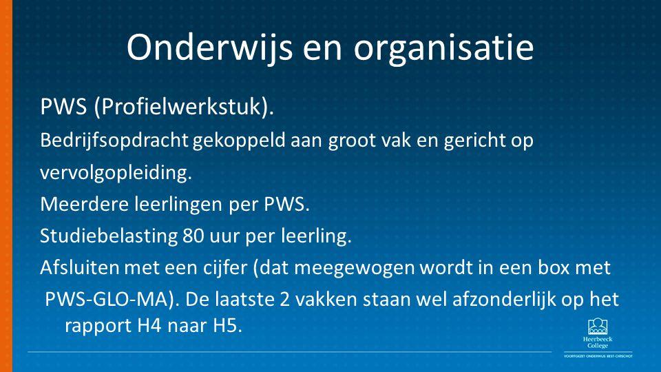 Onderwijs en organisatie PWS (Profielwerkstuk).