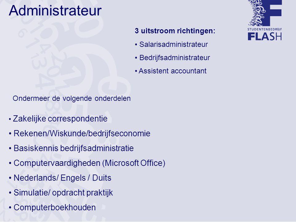 Detailhandel Ondermeer de volgende onderdelen Goederenverwerking Kassabeheer Verkoopgesprek Rekenen/Wiskunde Computervaardigheden Nederlands Engels/ Economie Proeve van Bekwaamheid Opleidingduur: max.