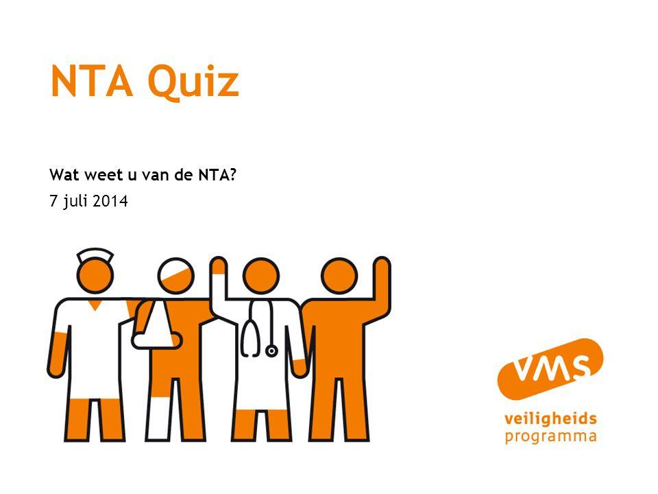 7 juli 2014 NTA Quiz Wat weet u van de NTA?