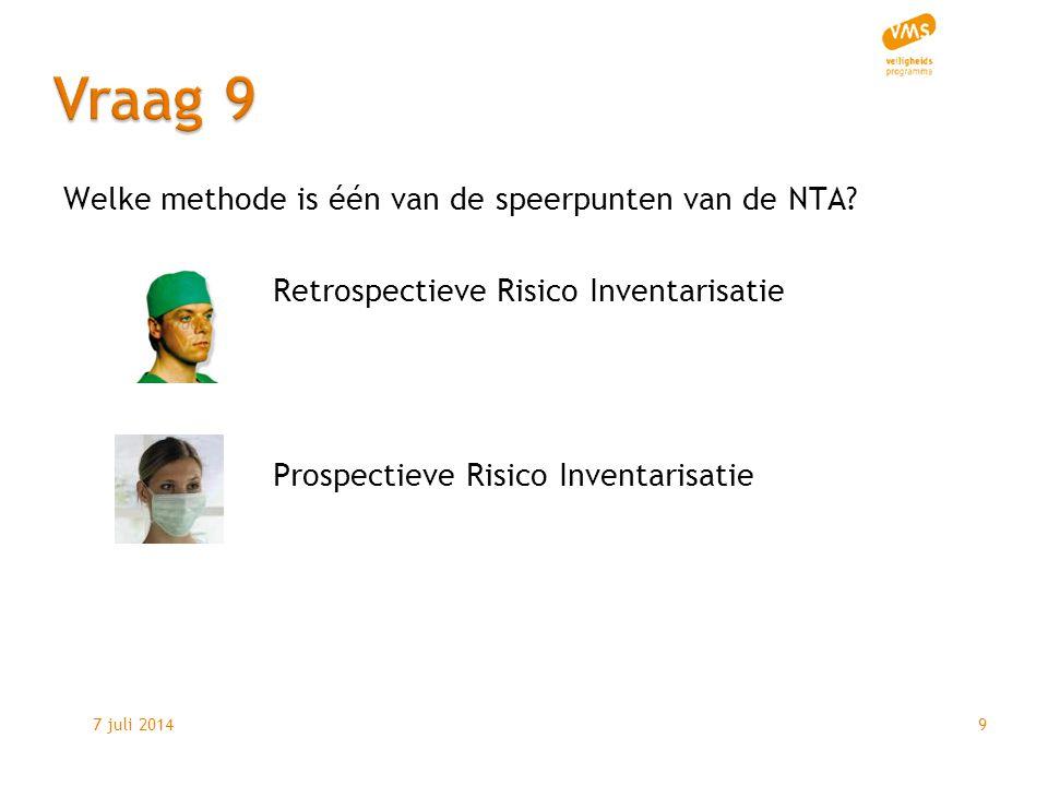 7 juli 20149 Welke methode is één van de speerpunten van de NTA.