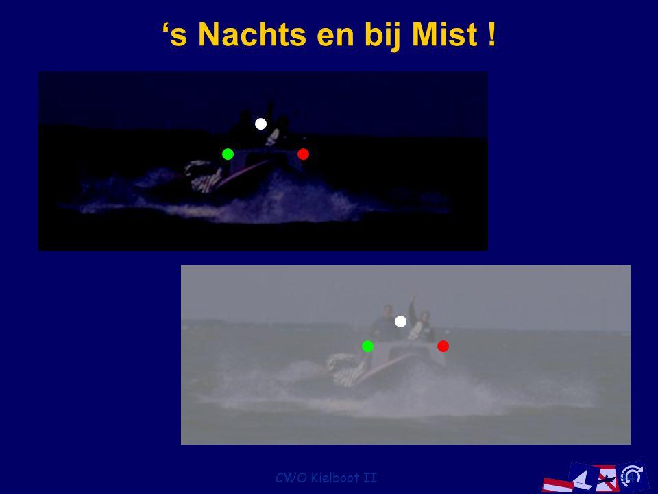 CWO Kielboot II94 's Nachts en bij Mist !