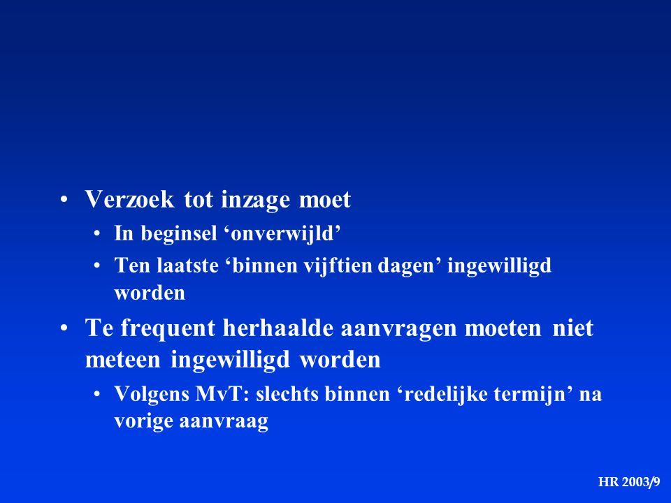 HR 2003/9 Toegang voor niet-gemachtigde gebruikers De 3de optie is m.i.