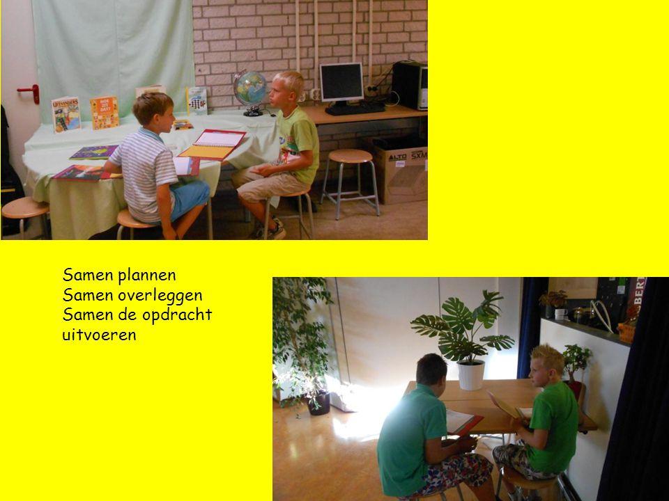Samen plannen Samen overleggen Samen de opdracht uitvoeren