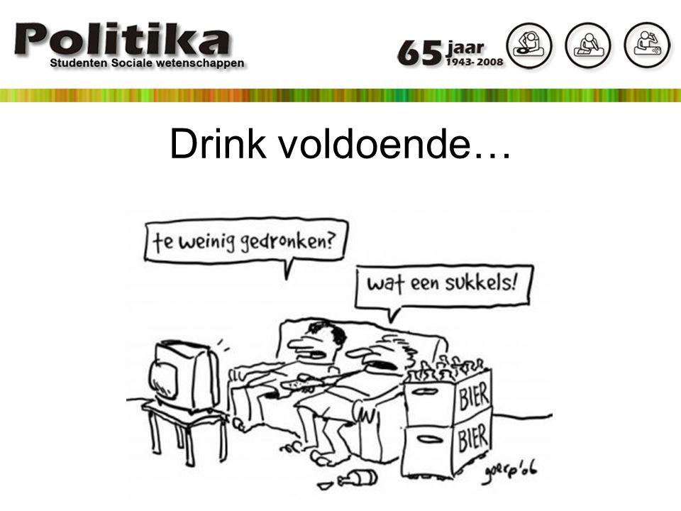 Drink voldoende…