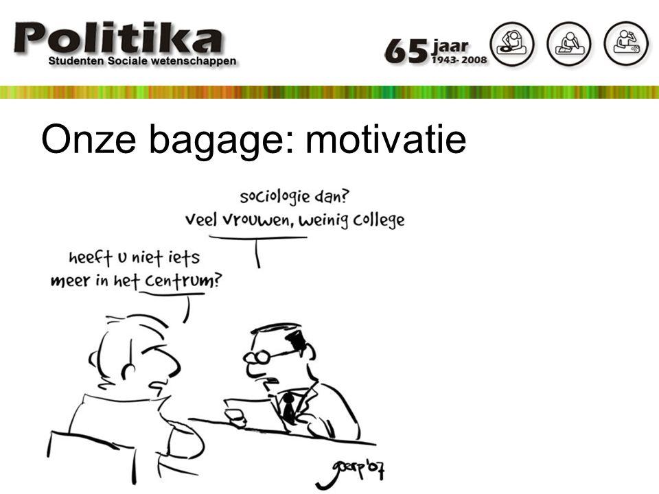 Onze bagage: motivatie