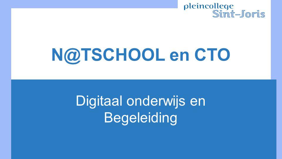N@TSCHOOL en CTO Digitaal onderwijs en Begeleiding