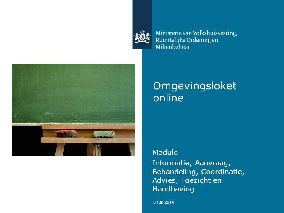2 8 juli 2014 Omgevingsloket online bestaat uit: Vergunningcheck - Hiermee gaat de aanvrager na of hij verplicht is een vergunning aan te vragen of een melding te doen.