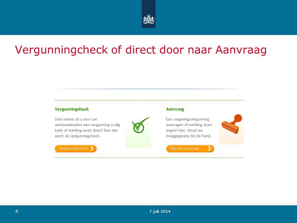 9 8 juli 2014 Vergunningcheck met Omgevingsloket online De vergunningcheck bestaat uit drie onderdelen: Locatie opgeven (ivm lokale regels) Werkzaamheden kiezen Vergunningplicht checken.