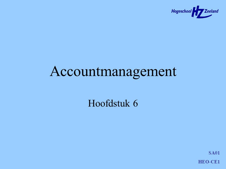 SA01 HEO-CE1 Accountmanagement Niveaus van accountmanagement Regionaal Nationaal Internationaal