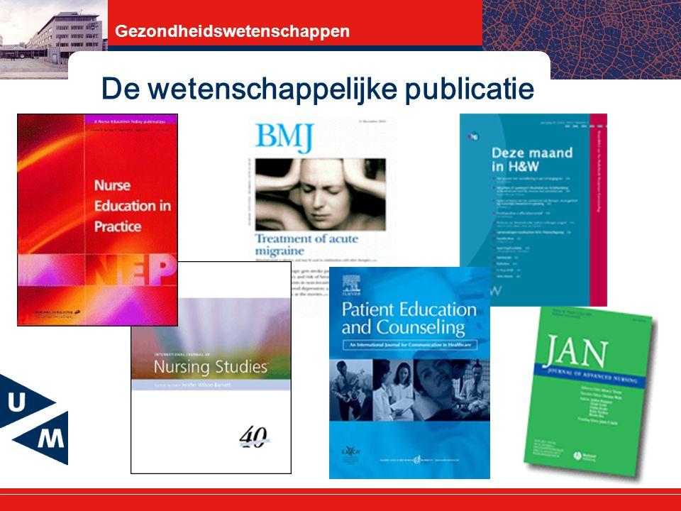 Gezondheidswetenschappen De wetenschappelijke publicatie