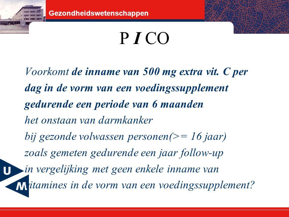 Gezondheidswetenschappen P I CO Voorkomt de inname van 500 mg extra vit.