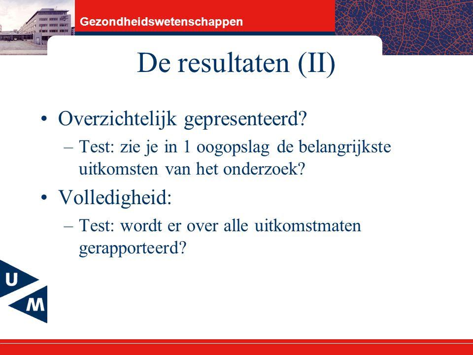 Gezondheidswetenschappen De resultaten (II) Overzichtelijk gepresenteerd.