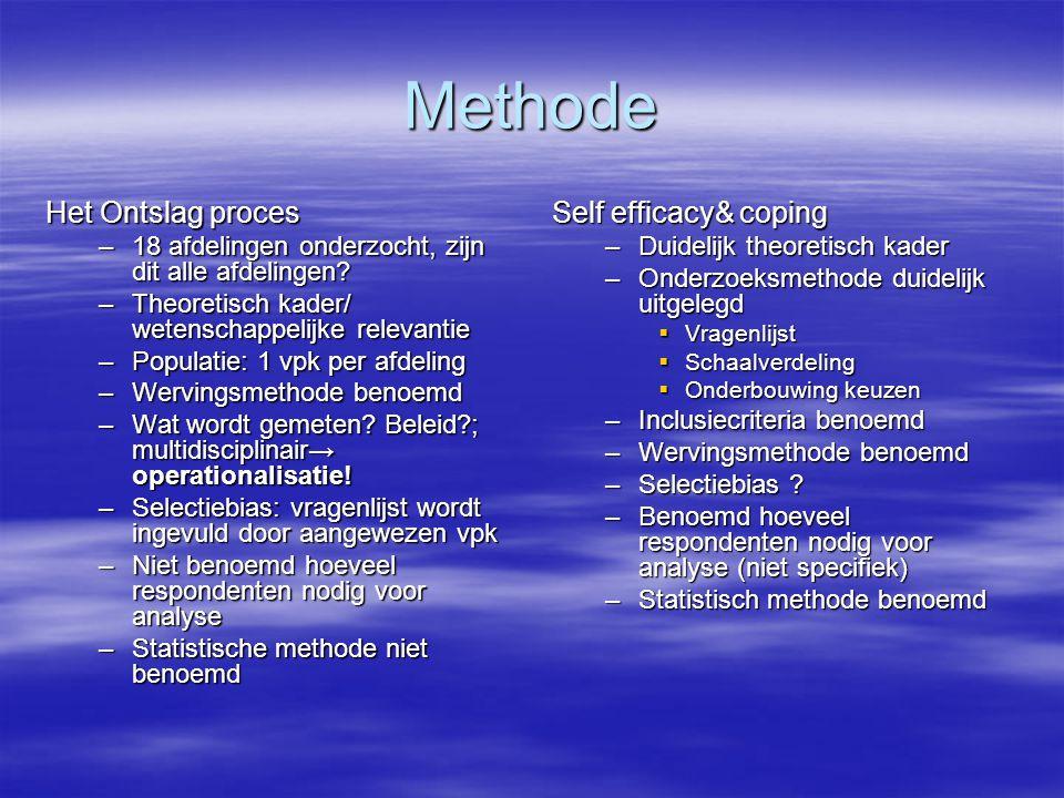 Methode Het Ontslag proces –18 afdelingen onderzocht, zijn dit alle afdelingen.
