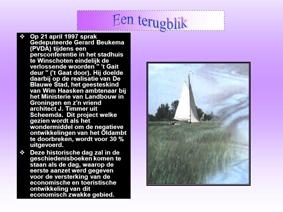  Op 21 april 1997 sprak Gedeputeerde Gerard Beukema (PVDA) tijdens een persconferentie in het stadhuis te Winschoten eindelijk de verlossende woorden t Gait deur ( t Gaat door).