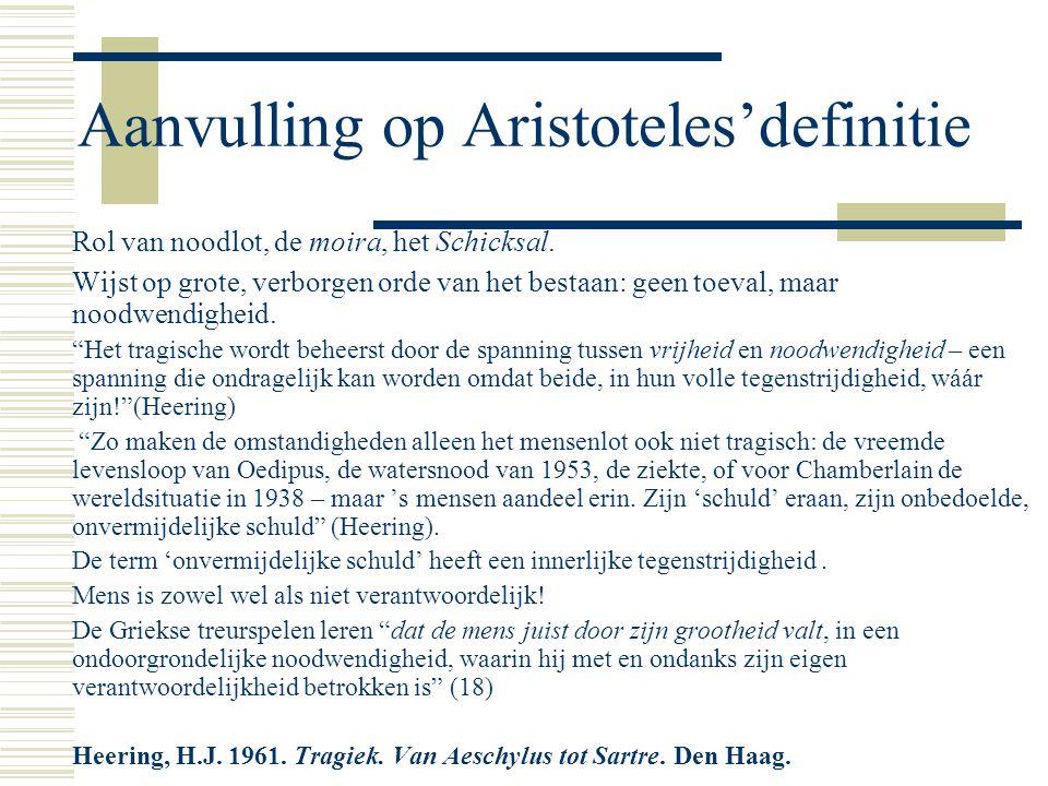 Aanvulling op Aristoteles'definitie Rol van noodlot, de moira, het Schicksal.