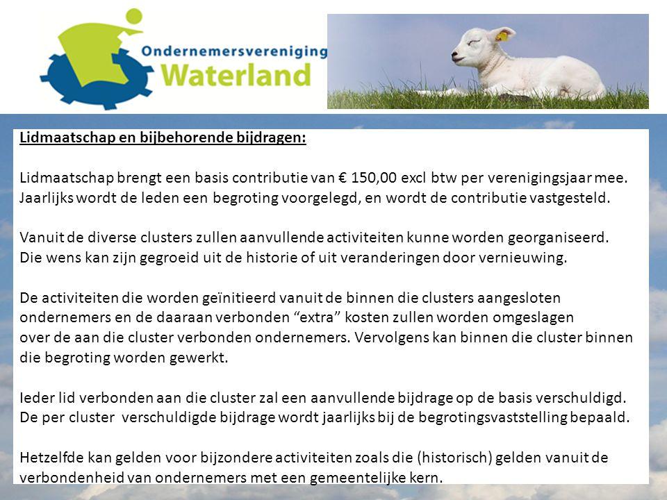 Lidmaatschap en bijbehorende bijdragen: Lidmaatschap brengt een basis contributie van € 150,00 excl btw per verenigingsjaar mee.