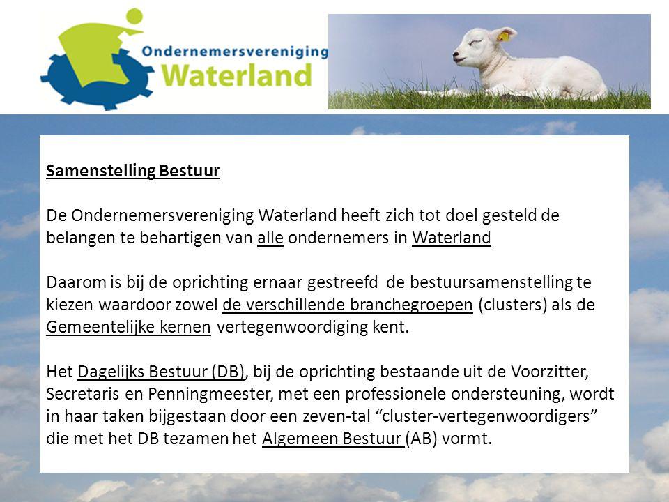 Samenstelling Bestuur De Ondernemersvereniging Waterland heeft zich tot doel gesteld de belangen te behartigen van alle ondernemers in Waterland Daarom is bij de oprichting ernaar gestreefd de bestuursamenstelling te kiezen waardoor zowel de verschillende branchegroepen (clusters) als de Gemeentelijke kernen vertegenwoordiging kent.