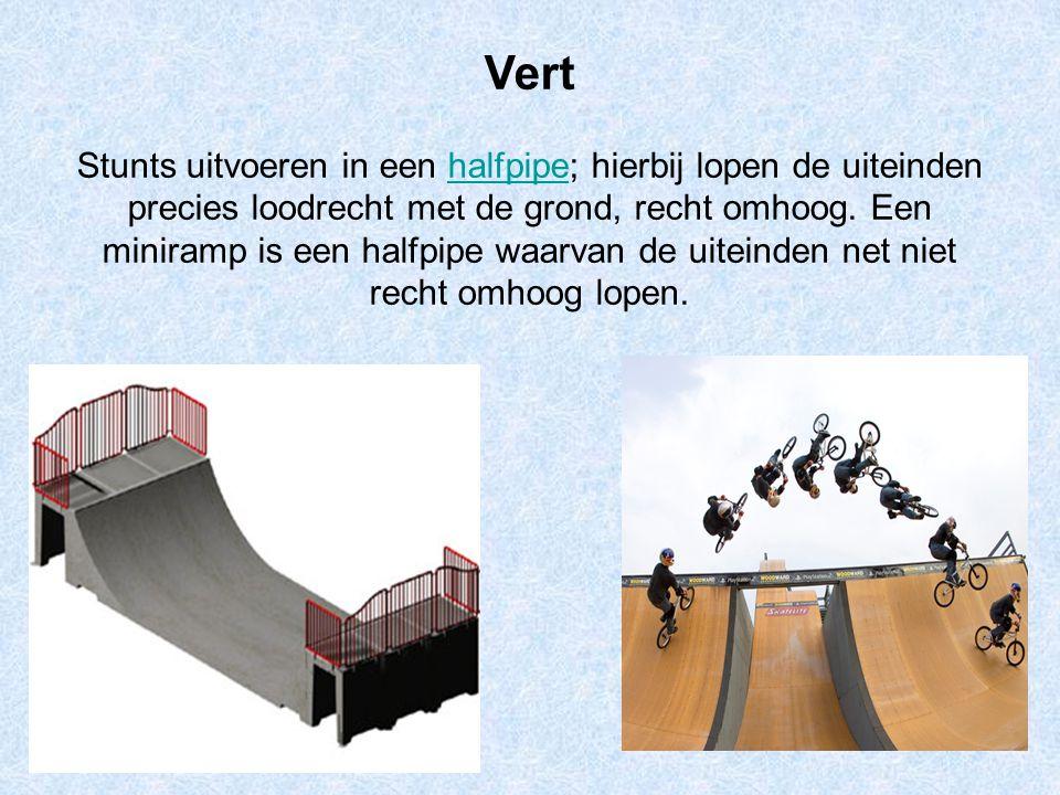 Vert Stunts uitvoeren in een halfpipe; hierbij lopen de uiteinden precies loodrecht met de grond, recht omhoog. Een miniramp is een halfpipe waarvan d