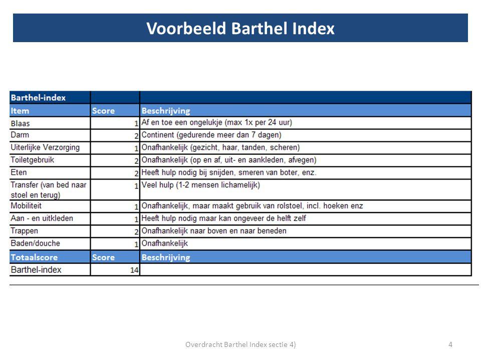 Voorbeeld Barthel Index 4Overdracht Barthel Index sectie 4)