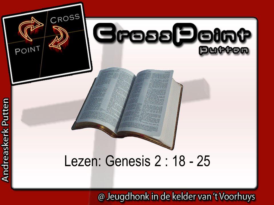 Lezen: Genesis 2 : 18 - 25