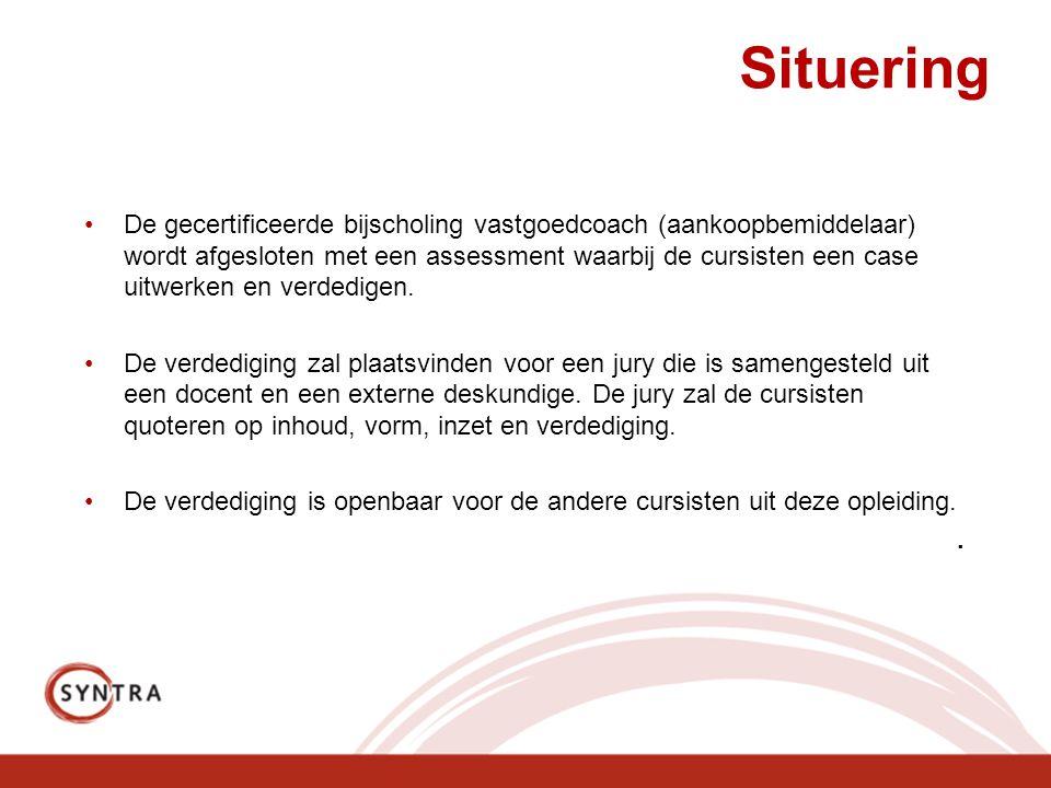 Situering De gecertificeerde bijscholing vastgoedcoach (aankoopbemiddelaar) wordt afgesloten met een assessment waarbij de cursisten een case uitwerke