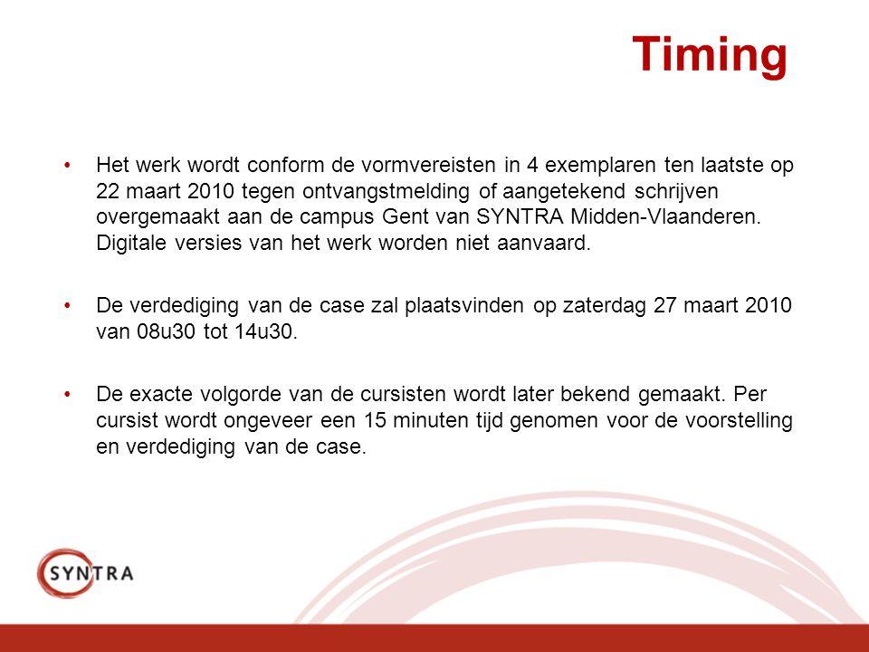 Timing Het werk wordt conform de vormvereisten in 4 exemplaren ten laatste op 22 maart 2010 tegen ontvangstmelding of aangetekend schrijven overgemaak