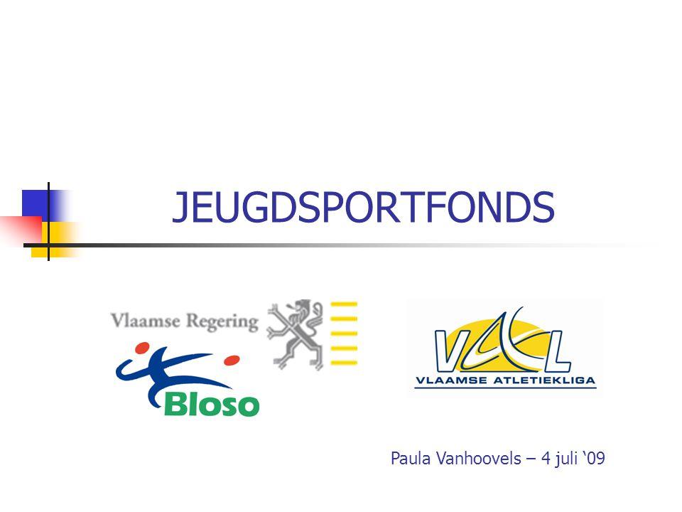 JEUGDSPORTFONDS Paula Vanhoovels – 4 juli '09